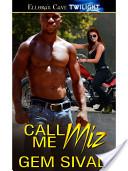 Call Me Miz