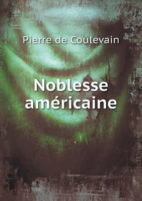 Noblesse Americaine