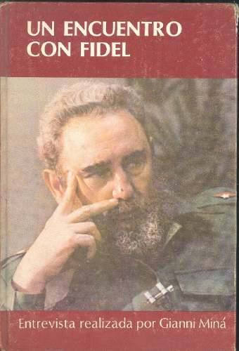 Un encuentro con Fidel