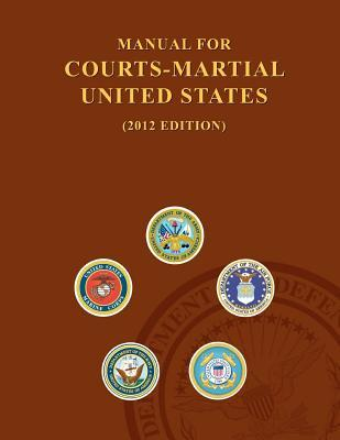 Manual for Courts Martial 2012