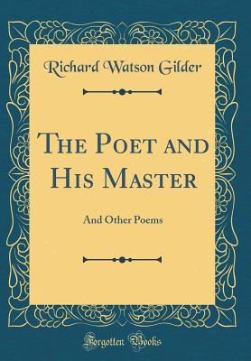The Poet and His Master