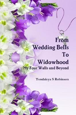 From Wedding Bells to Widowhood
