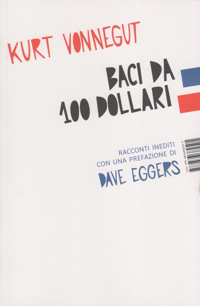 Baci da 100 dollari