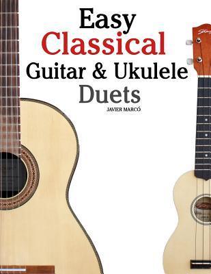 Easy Classical Guitar & Ukulele Duets