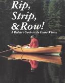 Rip, Strip, & Row