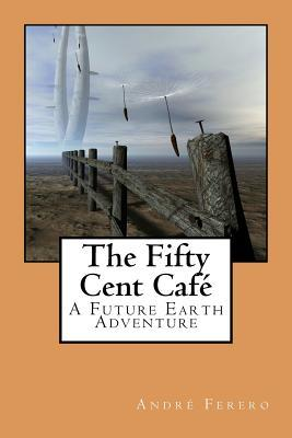The Fifty Cent Cafe