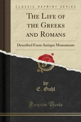 The Life of the Greeks and Romans