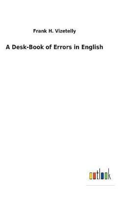 A Desk-Book of Errors in English