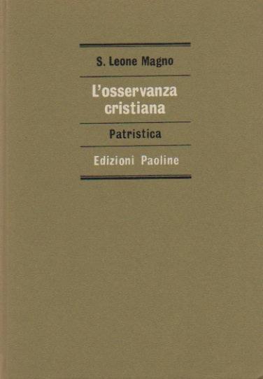 L'osservanza cristiana - Sermoni