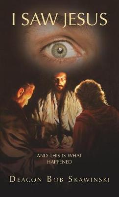 I Saw Jesus