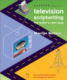 Gardner's Guide to Television Scriptwriting