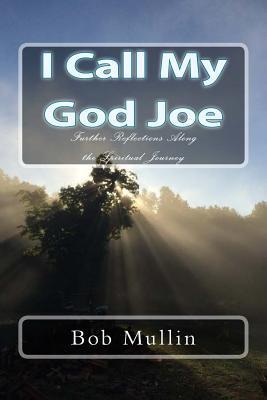 I Call My God Joe