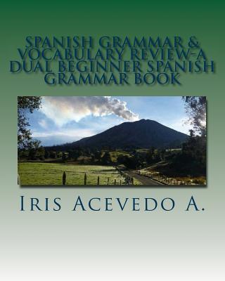 Spanish Grammar & Vocabulary Review
