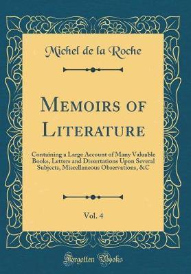 Memoirs of Literature, Vol. 4