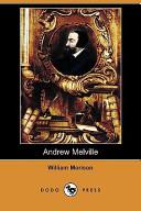 Andrew Melville (Dodo Press)
