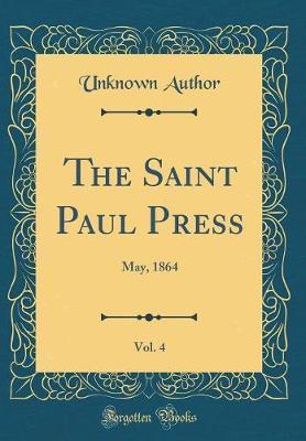 The Saint Paul Press, Vol. 4