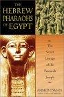 The Hebrew Pharaohs of Egypt