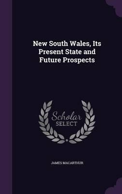 New South Wales, Its Present State and Future Prospects