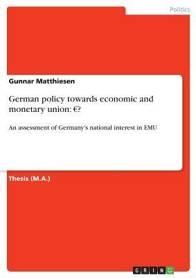 German policy towards economic and monetary union