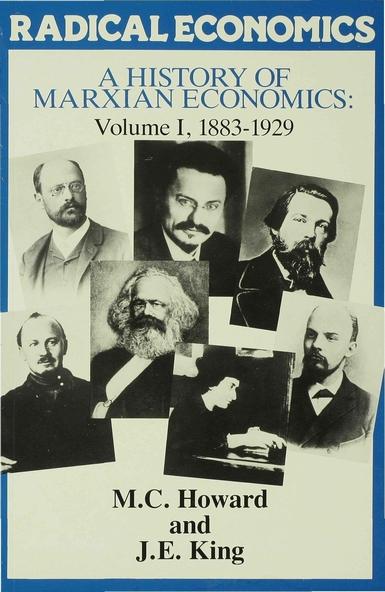 A History of Marxian Economics, Vol. 1