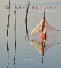 Geometrie del Trasimeno. Ediz. illustrata