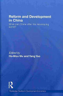 Reform and Development in China