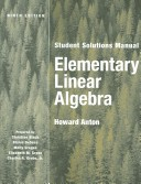 Elementary Linear Algebra, Student Solutions Manual