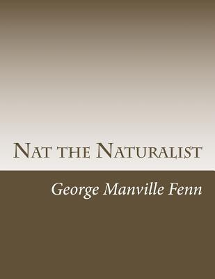 Nat the Naturalist