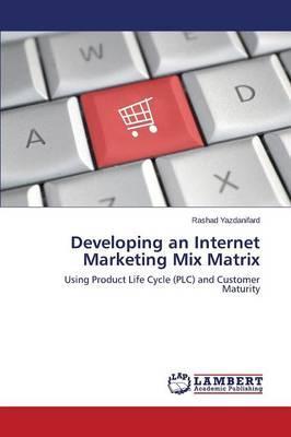 Developing an Internet Marketing Mix Matrix