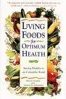 Living Foods for Optimum Health