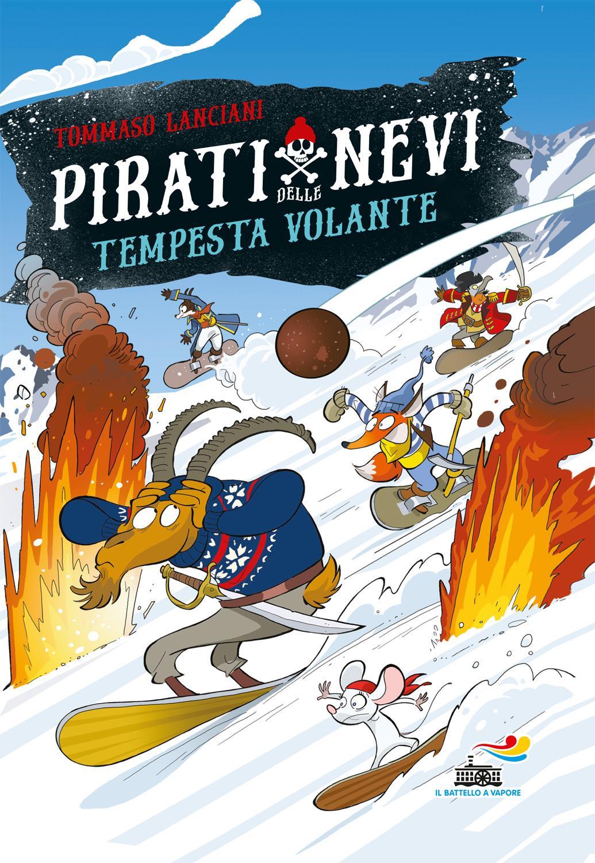 Pirati delle Nevi. Tempesta volante
