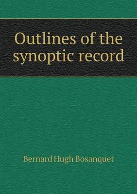 Outlines of the Synoptic Record