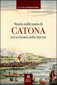 Storia millenaria di Catona nel territorio dello Stretto