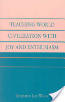 Teaching World Civilization With Joy and Enthusiasm