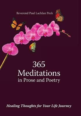 365 Meditations in Prose and Poetry