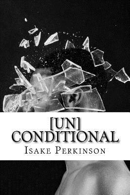 [Un]Conditional