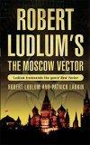 The Moscow Vector (O...