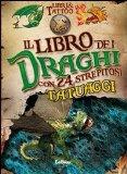 Il libro dei draghi. Libri and tattoo. Con gadget