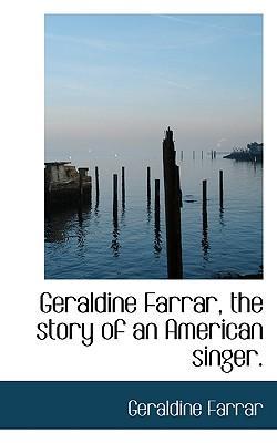 Geraldine Farrar, th...