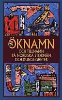 Öknamn och tillnamn på nordiska stormän och kungligheter