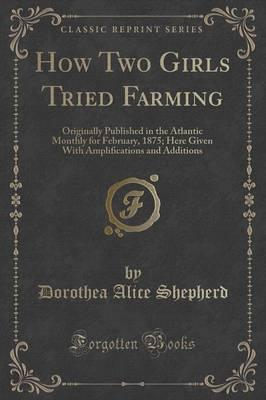 How Two Girls Tried Farming