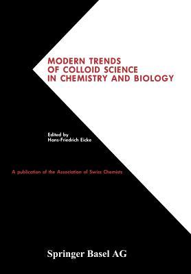 Modern Trends of Colloid Science in Chemistry and Biology