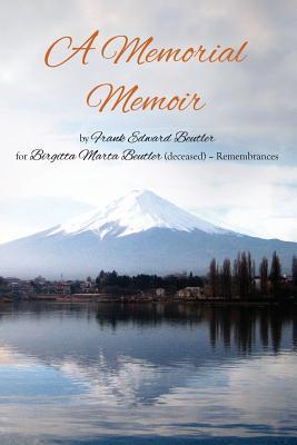 A Memorial Memoir