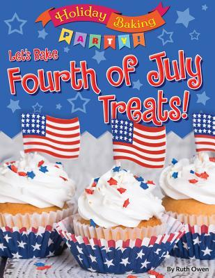 Let's Bake Fourth of...