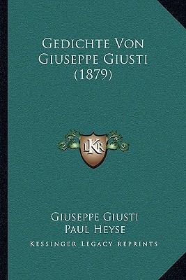 Gedichte Von Giuseppe Giusti (1879)
