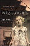 The Bonfire of Berli...