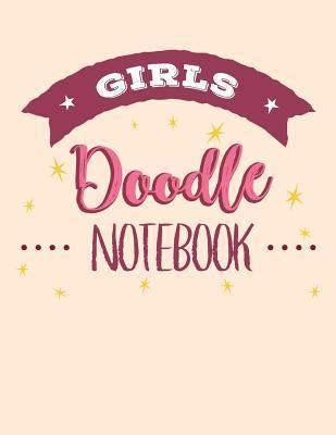 Girls Doodle Notebook