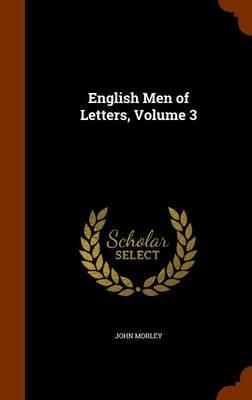 English Men of Letters Volume 3