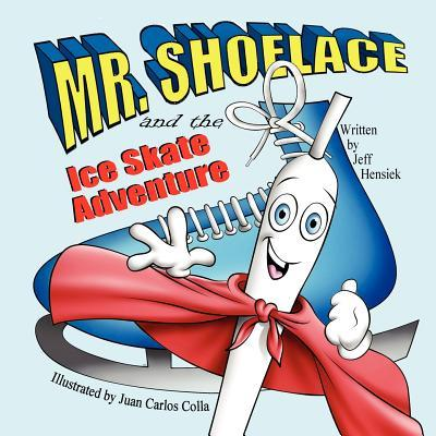 Mr. Shoelace and the Ice Skate Adventure