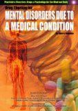 Drug Therapy for Mental Disorders Due to a Medical Condition